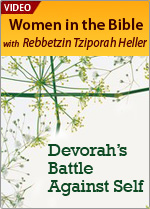 Devorah's Battle Against Self
